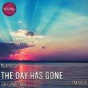 NuroGL - The Day Has Gone (Original Mix)