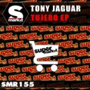 Tony Jaguar - Tujero (Original Mix)
