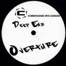 Deep Ear - Overture (Original Mix)