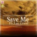 Fly & Leo Grand  - Save Me (Original mix)