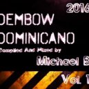 Michael b - Dembow Dominicano 2016 (105 - 120 bpm)