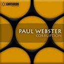 Paul Webster - Corruption (Revolutiuon 9 Remix)