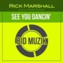 Rick Marshall - See You Dancin' (Mario Djust Remix)