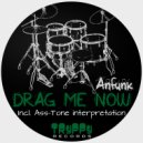 Anfunk - Drag Me Now (Original mix)