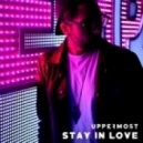 Uppermost Ft. Ofelia - Stay In Love (Original Mix)