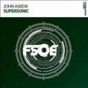 John Askew - Supersonic (Radio Edit)