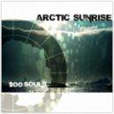 Arctic Sunrise - 200 Souls (POS.:2 202 Soulsmix)