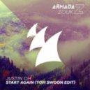Justin Oh - Start Again (Tom Swoon Edit)