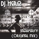 DJ Hero - Speakeasy (Original Mix)