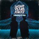 Light Years Away - Holy Shit (Original Mix)