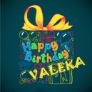 matralen -  Happy Birthday VALEKA