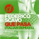 Federico Scavo - Que Pasa (Danilo Secli Remix)