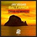 Jay Vegas - Balearica (Radio Edit)