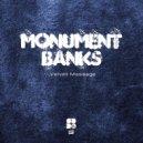 Monument Banks - Mouse Trap (Original mix)
