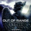 Out of Range - Angels (Original Mix)
