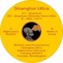Shanghai Ultra - Quantum (Original Mix)