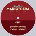 Mario Viera - Whisper (Original Mix)