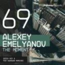 Alexey Emelyanov - The Moment (Erick Key Remix)