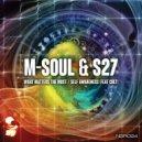 M-Soul & S27 - What Matters The Most (Original mix)