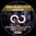 Adrian Oblanca, Extetek - Wanderland (Adrian Laguna Remix)