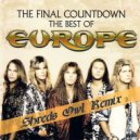Europe - The Final Countdown (Shreds Owl Remix)