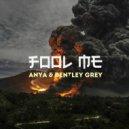 Anya - Fool Me (Bentley Grey Nu Disco Remix)