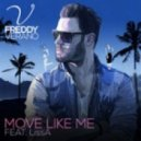 Freddy Verano Ft. LissA - Move Like Me (Extended Mix)