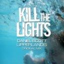 Daniel Scott - Upperlands (Original Mix)