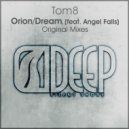 Tom8 feat. Angel Falls - Dream (Original Mix)