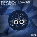 Zairek & Axar & Halonzo - Adamantium (Original Mix)