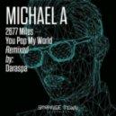 Michael A - 2677 Miles (Original Mix)