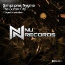 Simza Pres. Nygma - The Sunset City (Original Mix)