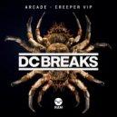 DC Breaks - Creeper  (VIP)