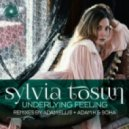 Sylvia Tosun - Underlying Feeling (Adam Ellis Remix)
