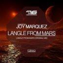 Joy Marquez - Langle From Mars (Original Mix)