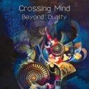 Crossing Mind - Life Forms (Original mix)
