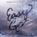 Grandtheft - Easy Go (ft. Delaney Jane)