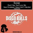 Scoop - Don't Say You Love Me (Original mix)