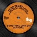 Todd Terry feat. Martha Wash & Jocelyn Brown - Something Going On (HaNi Instrumental)