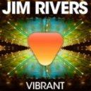 Jim Rivers - Vibrant (Guy J Mix)