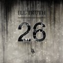 Ill Truth - 26 (Original mix)