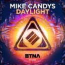 Mike Candys - Daylight (Original Mix)