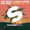 Sam Feldt x Lucas feat. Steve and Wulf - Summer On You (Mastachi Remix)
