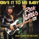 Rick James - Give It To Me Baby (Sunwalker edit)