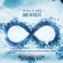 Gary Afterlife - The Way to Infinity (Alex Morelli Remix)