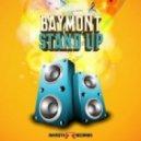 Baymont Bross - Stand Up (Original Mix)