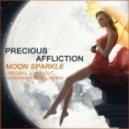 Precious Affliction - Moon Sparkle (Northern Angel Remix)