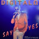 Digitalo - Say Yes! (Extended Version)