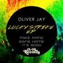 Oliver Jay - It's Good (Original Mix)