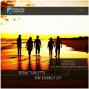 Berni Turletti - My Family (No One Name Remix)